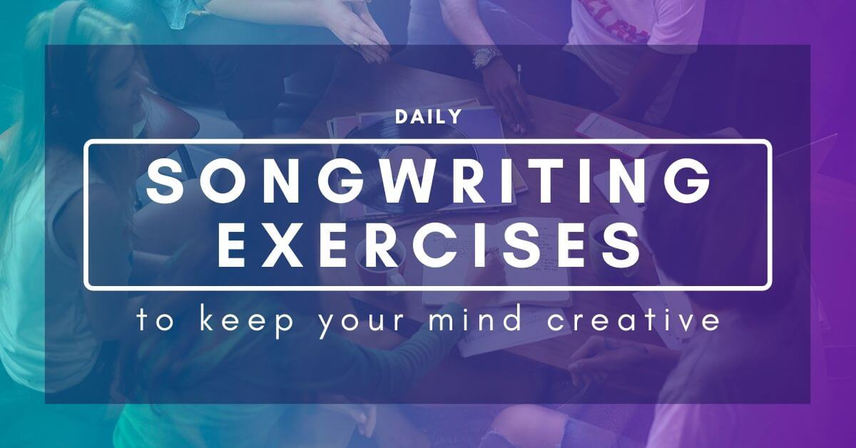 Daily Songwriting Exercises